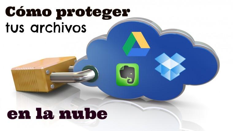 proteger archivos nube evernote dropbox google drive.jpg