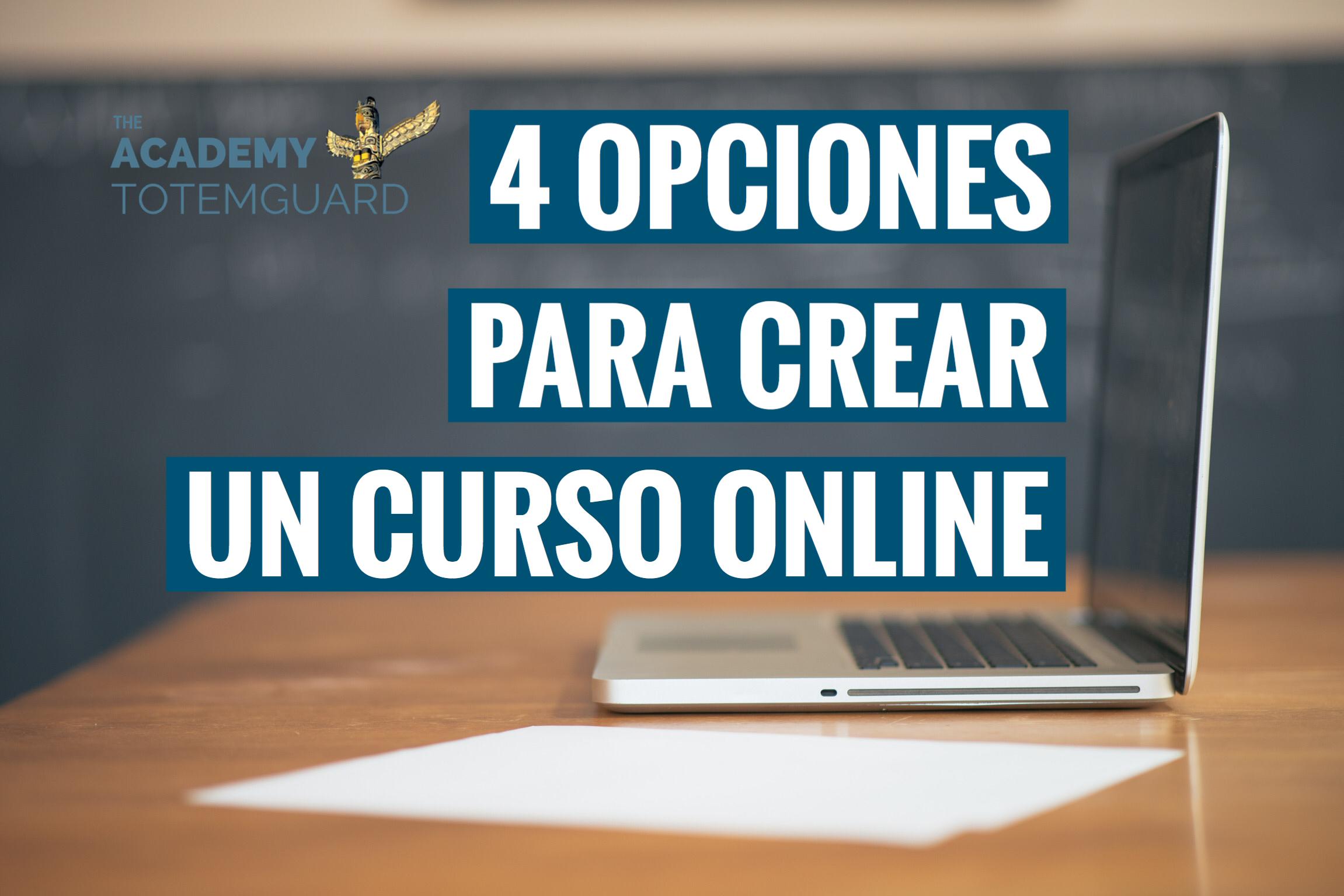 4 Opciones Para Crear Un Curso O Un Aula Online Recursos
